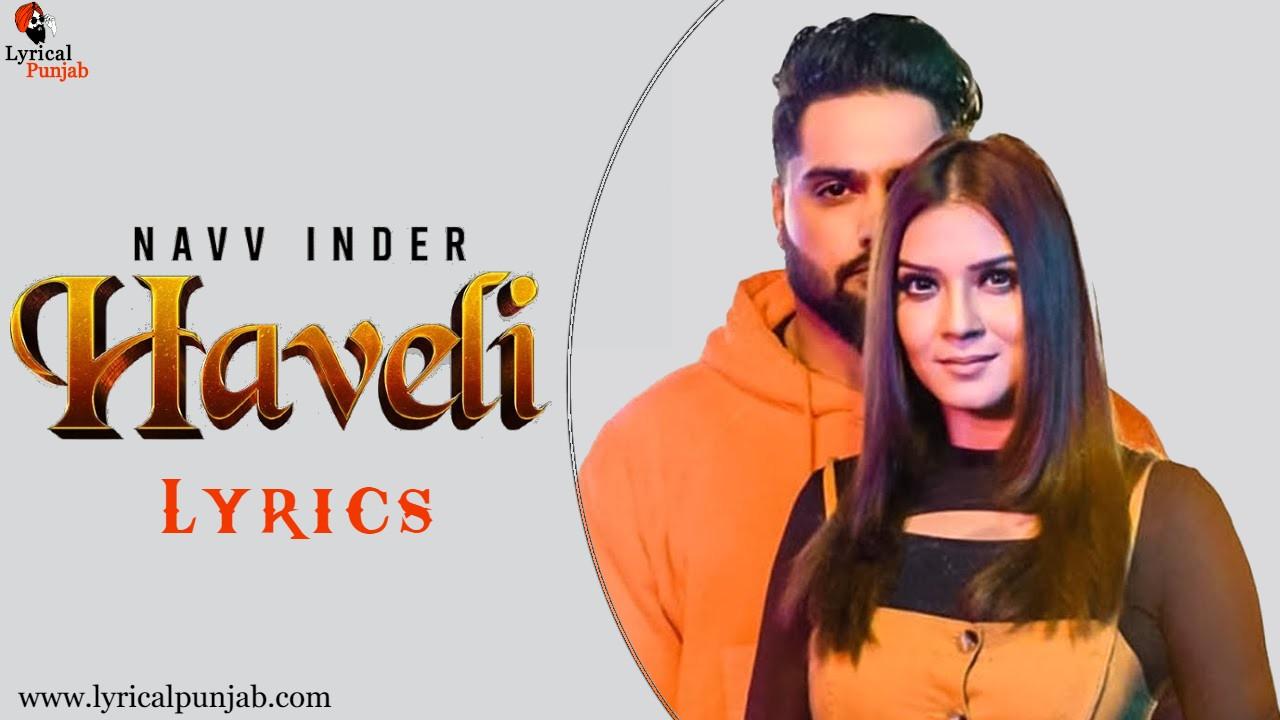 Haveli song lyrics - Navv inder