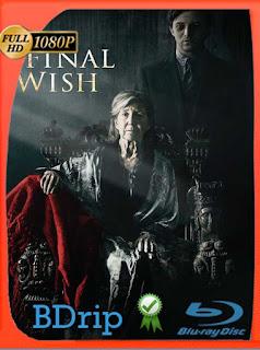 El Último Deseo (The Final Wish) (2018) BDRIP1080pLatino [GoogleDrive] SilvestreHD