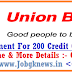 Union Bank of India Recruitment 2017 For 200 Credit Officer Posts Also Apply Graduate Candidates