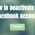 How to Deactivate My Facebook Account | Deactivating FB Profile