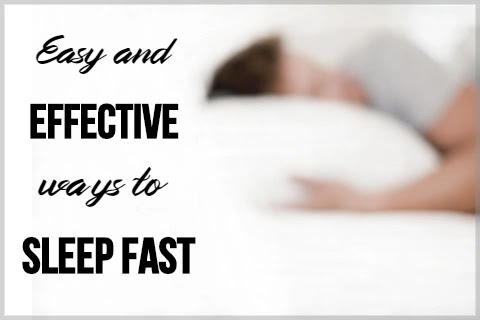 How to Sleep Fast: More than 15 Easy and Effective Ways to Sleep Fast