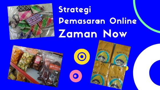 strategi pemasaran online ukm zaman now