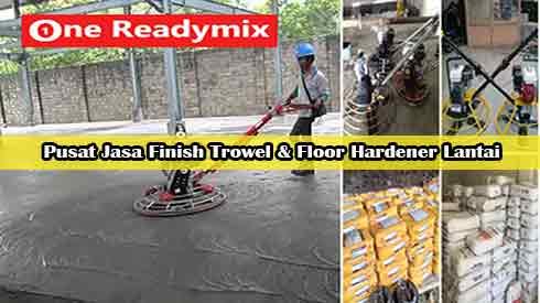 Trowel Beton, Finishing Trowel Beton, Jasa Borongan Finishing Beton, Floor Hardener Lantai