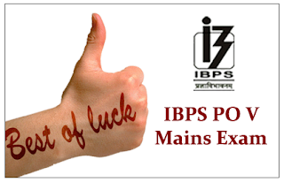 """All the Best"" for your IBPS PO V Mains Examination"
