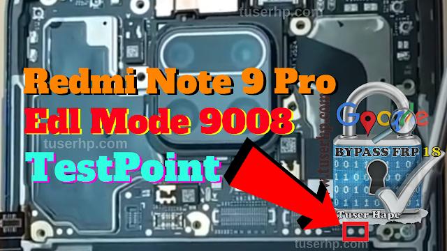 Testpoint Redmi Note 9 Pro Edl Mode