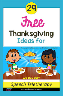"29 Terrific FREE Thanksgiving Speech Therapy Ideas for Teletherapy by Speech Sprouts Including the Thanksgiving Dinner Song by the Learning Station shown here. Two children eat their Thanksgiving Dinner as you sing ""We eat corn..."") www.speechsproutstherapy.com #speechsprouts"