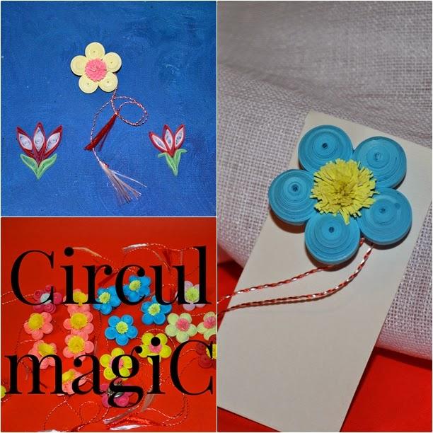 martisoare 2015 flori quilling circul magic