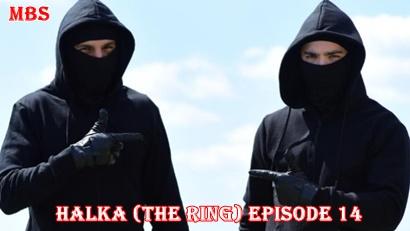 Episode 14 Halka