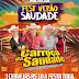 CD AO VIVO LUXUOSA CARROÇA DA SAUDADE - EM BRAGANÇA 06-07-2019 DJ JOSIAS