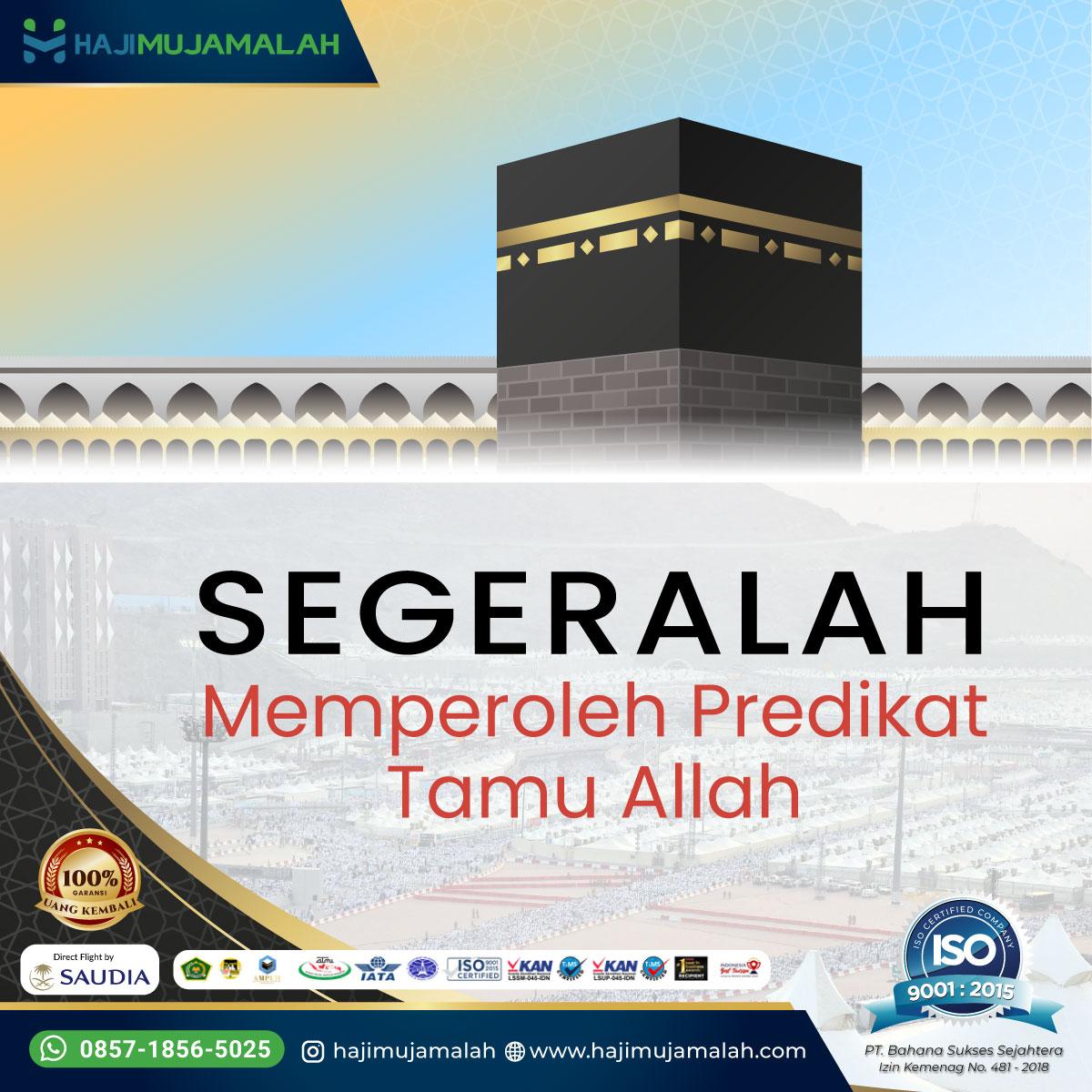 Bekal Haji - Segeralah Memperoleh Predikat Tamu Allah