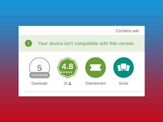 2 Cara Mengatasi Game atau Aplikasi Yang Tidak Kompatibel Pada Google Play Store