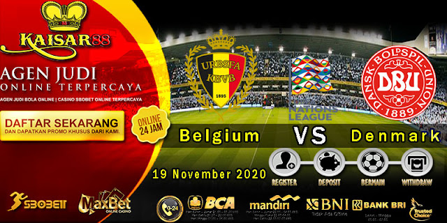 Prediksi Bola Terpercaya Ajang UEFA Nations Belgium vs Denmark 19 November 2020
