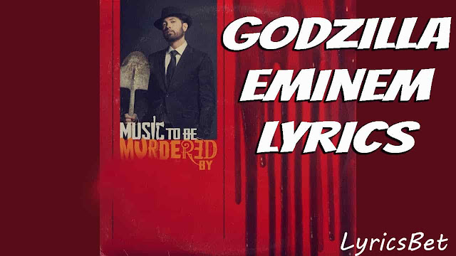 Godzilla Lyrics Eminem