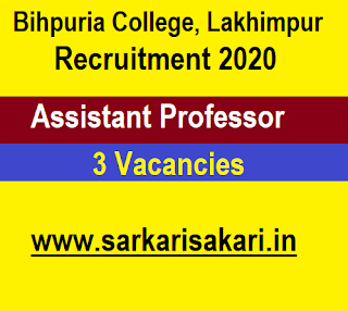 Bihpuria College, Lakhimpur Recruitment 2020 - Apply For Assistant Professor Post