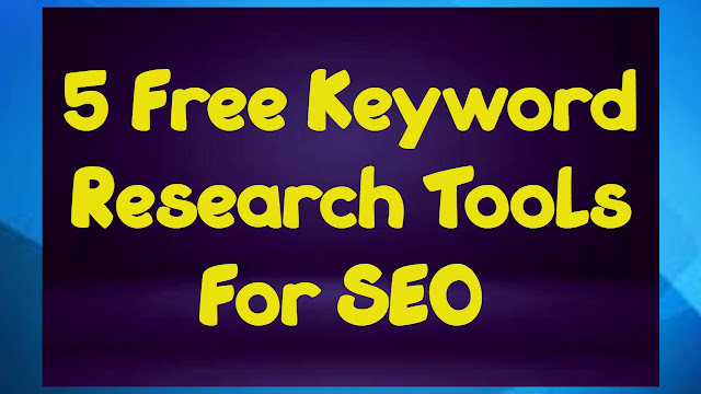 5 Free Keyword Research Tools For SEO in 2021