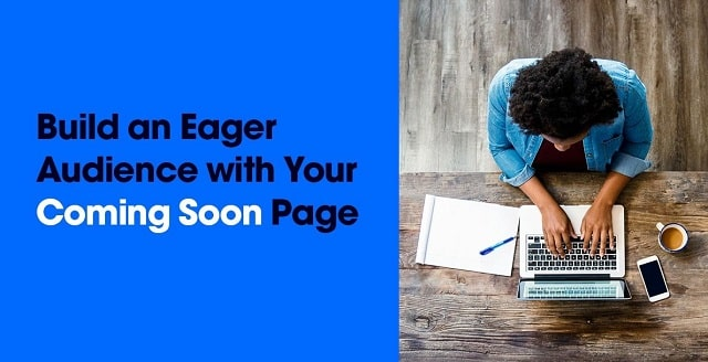 how to build coming soon landing page website signup form conversions