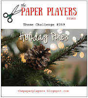 http://thepaperplayers.blogspot.com/2017/11/pp369-theme-challenge-from-leanne.html