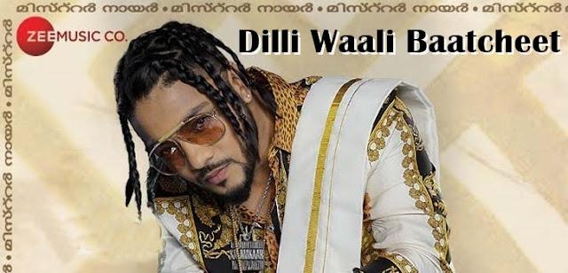 Dilli Waali Baatcheet Lyrics - Raftaar