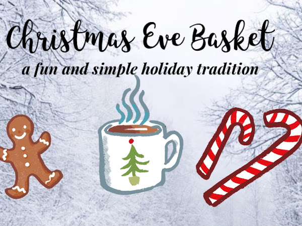 Christmas Eve Basket + Ornament Craft