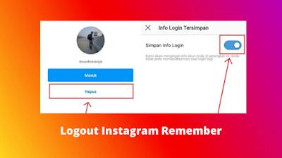 Cara Logout Instagram Yang Ke Remember