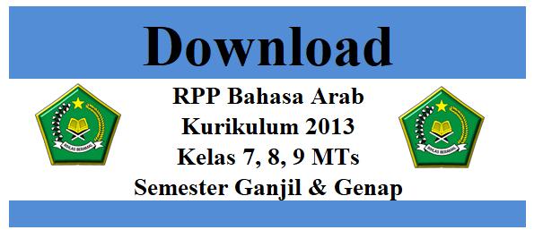 Download RPP Bahasa Arab Kurikulum 2013 Kelas 7, 8, 9 MTs