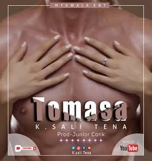 Download Audio   K Sali Tena - Tomasa