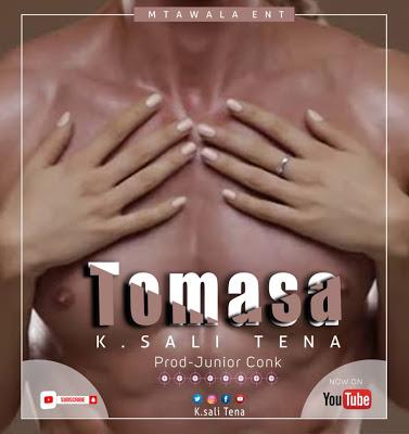 Download Audio | K Sali Tena - Tomasa