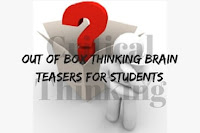 Critical Thinking: Out of Box Thinking Brain Teasers for Students with Answers