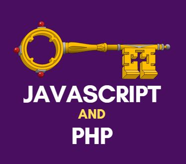 What is PHP And Javascript? How to use them?