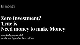 Zero in investment can mean zero returns