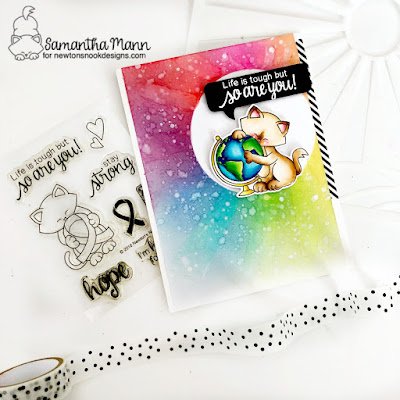 Life is Tough, but So are You Card by Samantha Mann for Newton's Nook Designs, Uplifting Blog Hop, Sending Smiles, Distress Inks, Ink Blending, Encouragement cards, Cards, Clear Stamps #newtonsnook #distressinks #inkblending #encouragement #lifeistough #cards
