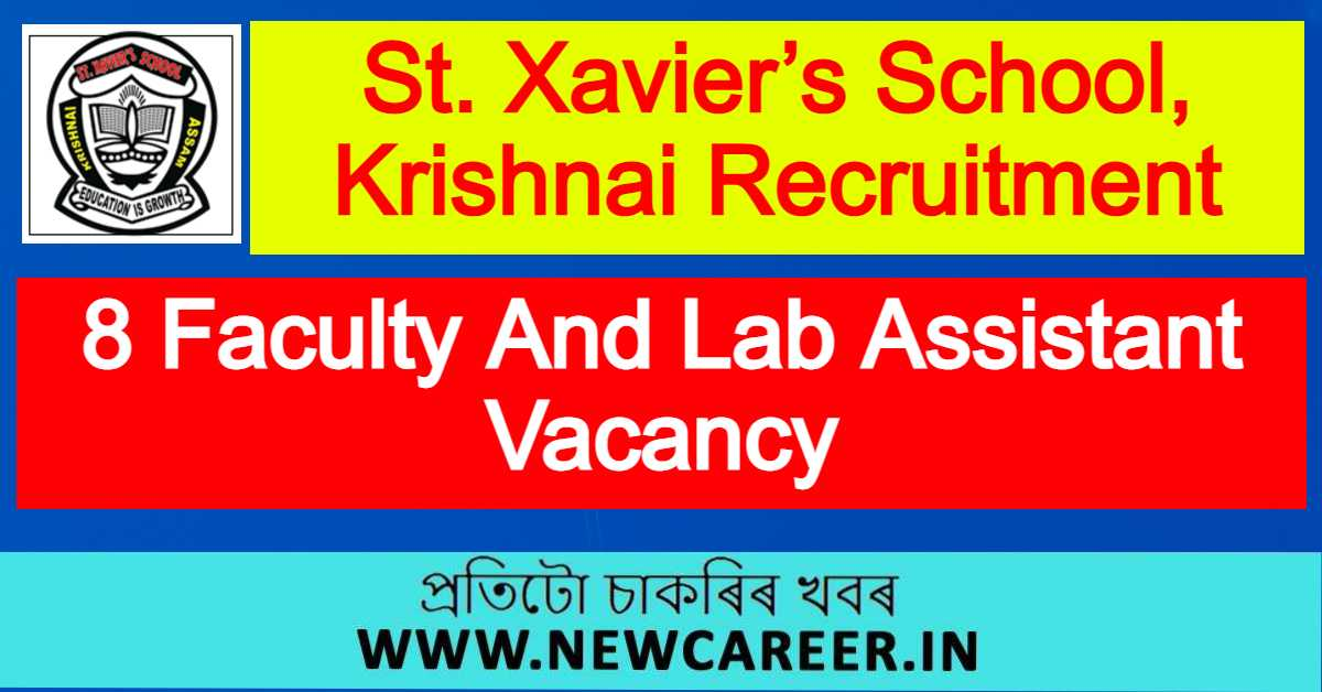 St. Xavier's School, Krishnai Recruitment 2021 : Apply For 8 Faculty And Lab Assistant Vacancy