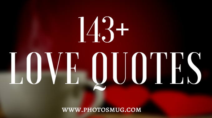 143 Love Quotes Be In Love With Each Other Photos Mug