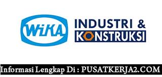 Loker SMA SMK D3 S1 PT Wijaya Karya Industri & Konstruksi Februari 2020