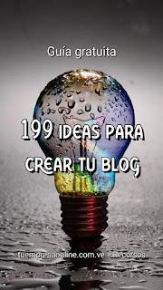 Guia gratis 199 ideas de blog