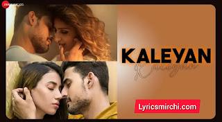 Kaleyan कलेयां Song Lyrics | Ujjwal Krishna Paliwal | Latest Punjabi Song 2020