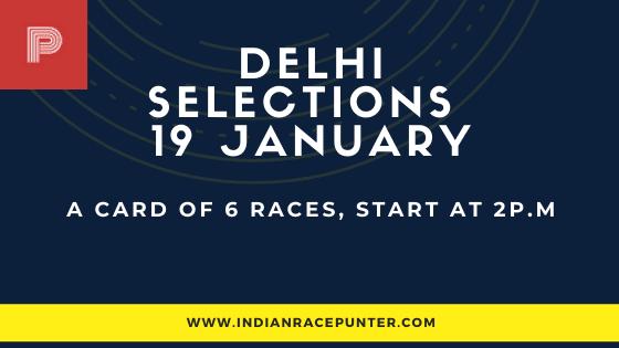 Delhi Race Selections 19 January