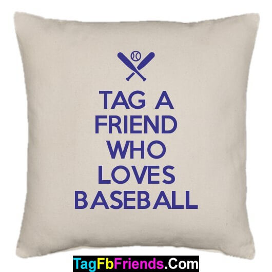 Tag a friend who is the best Baseball player.