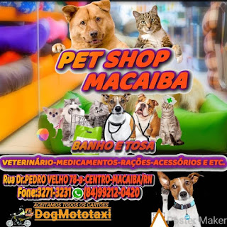 """PET SHOP Macaíba"
