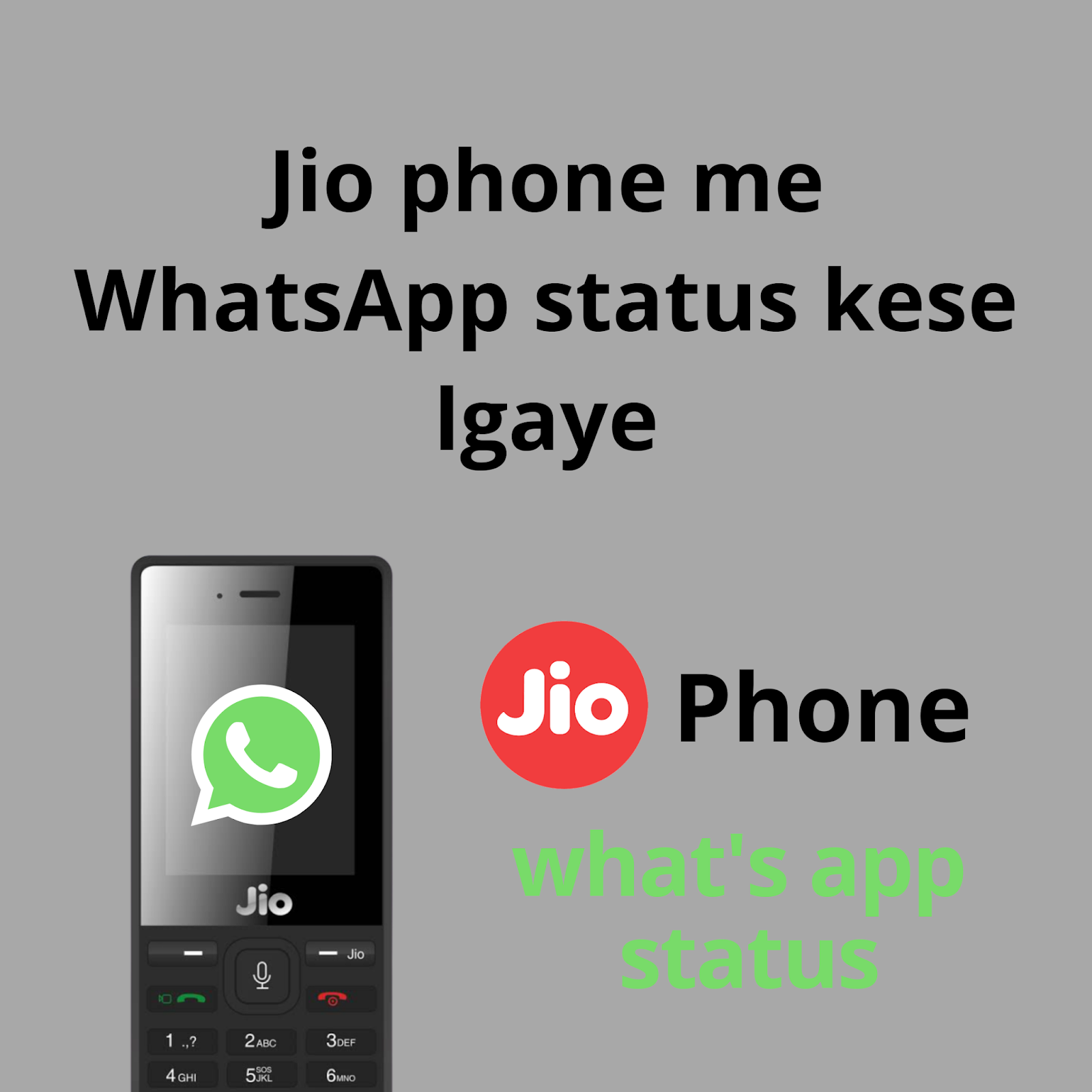 Jio phone me whatsapp status kese lgaye 2020