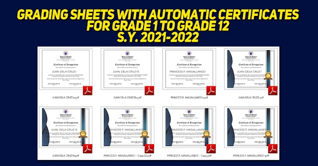 Grading Sheets with Automatic Certificates for Grade 1 to Grade 12 | S.Y. 2021-2022 | Free to download
