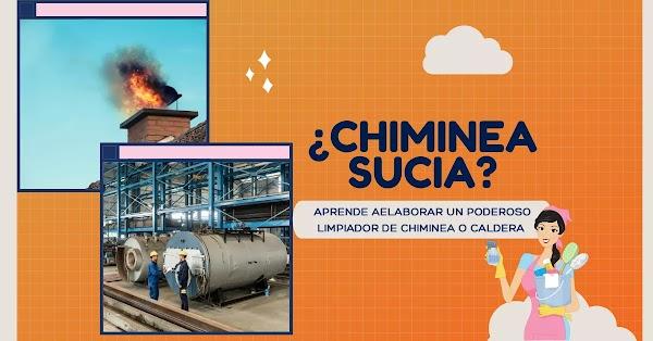 ▷ Limpiador de Chapopote, Calderas, Chiminea ◁ Ingredientes y Cómo se hace
