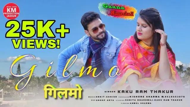 GILMO Song mp3 Download By Kaku Ram Thakur ~ Latest Himachali Song 2021