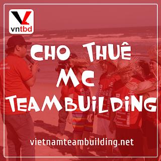 Cho thuê mc team building chuyên nghiệp