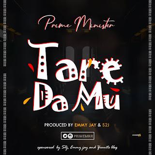 Music : Tu Mane x Prime Minister - Tare Da Mu ( @PrimeMNR )