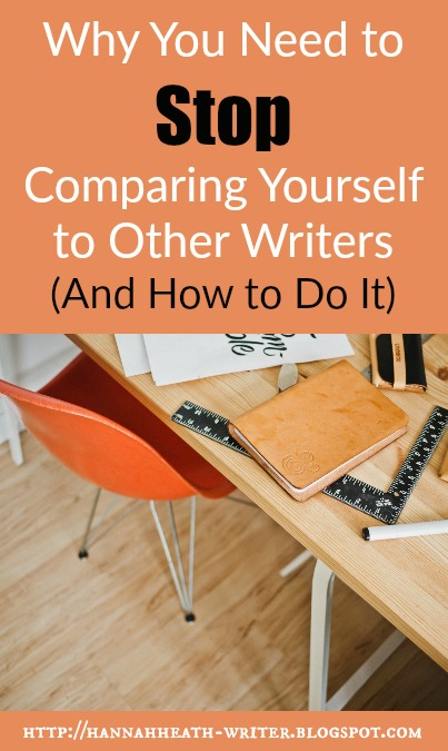 Why You Need to Stop Comparing Yourself to Other Writers (And How to Do It)