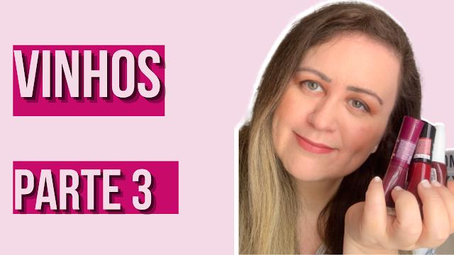 Top 4 Esmaltes Vinhos - parte 3