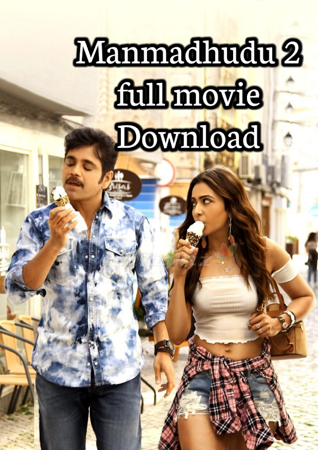 Manmadhudu 2 full movie download 720p