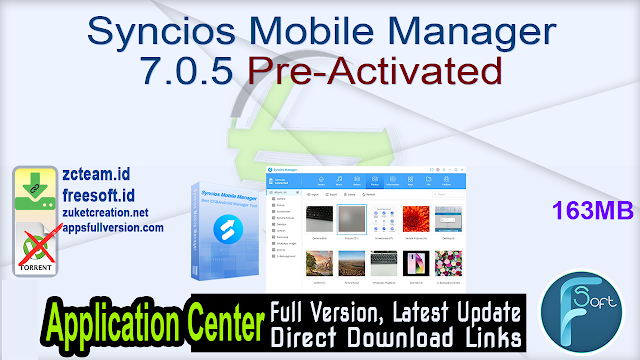 Syncios Mobile Manager 7.0.5 Pre-Activated_ ZcTeam.id