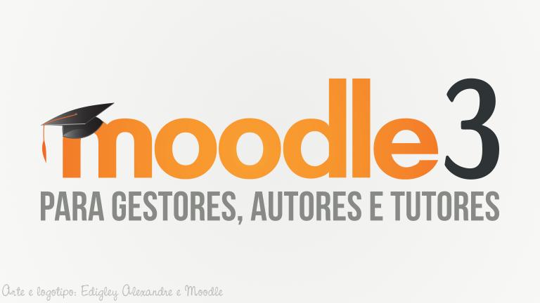 """Lançado livro """"Moodle 3 para gestores, autores e tutores"""" pela Editora Novatec [Sorteio]"""